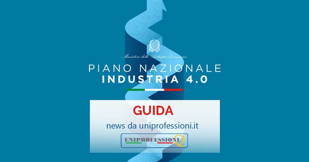 Piano Industria 4.0   Pubblicata la guida del Mise